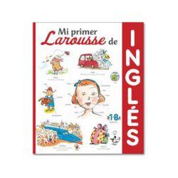 LIBRO LAROUSSE MI PRIMER LAROUSSE DE INGLES TAPA CARTONE 160 PAGINAS 245X205 MM